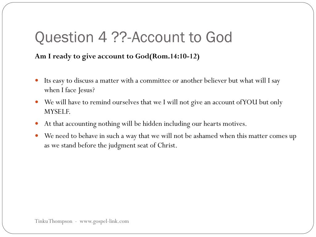 Question 4 ??-Account to God