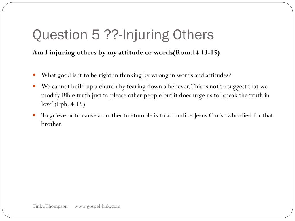 Question 5 ??-Injuring Others