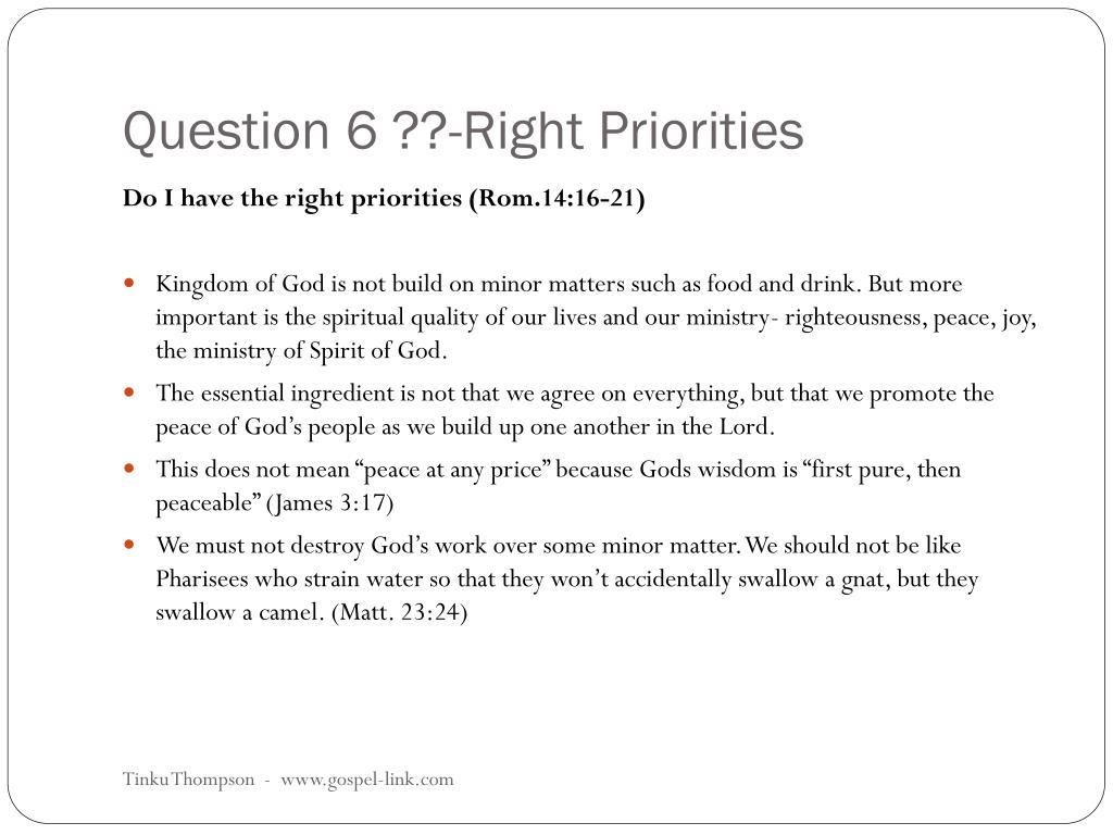 Question 6 ??-Right Priorities