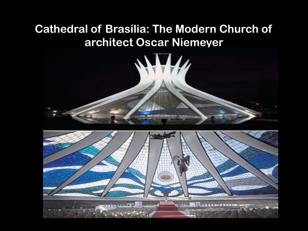 Cathedral of Brasília: The Modern Church of architect Oscar Niemeyer