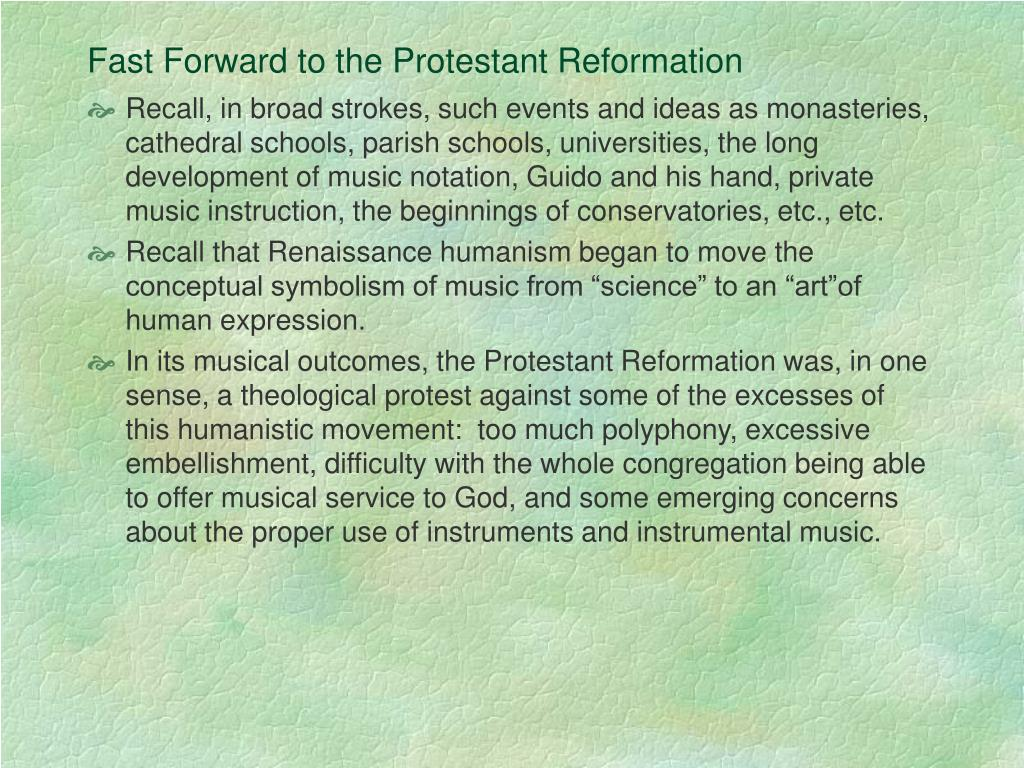 Fast Forward to the Protestant Reformation