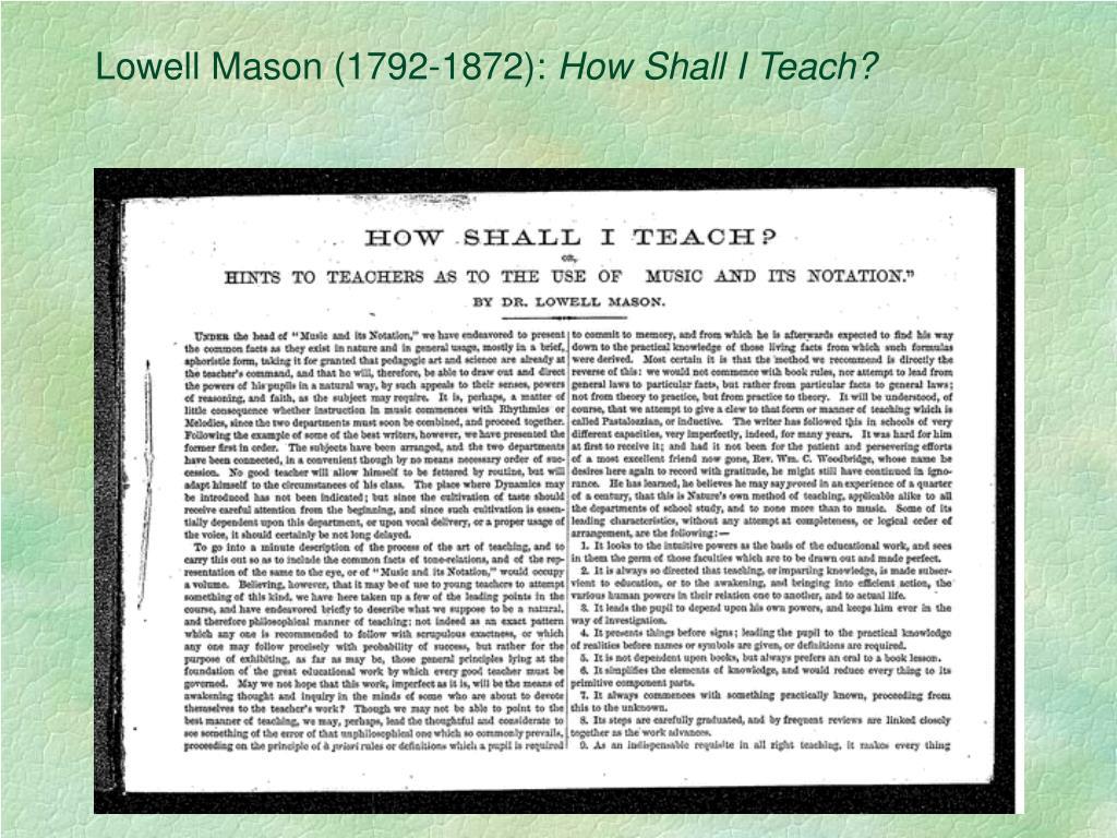 Lowell Mason (1792-1872):