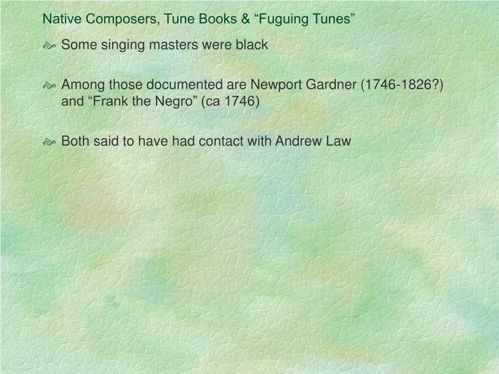 "Native Composers, Tune Books & ""Fuguing Tunes"""