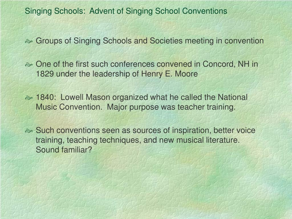 Singing Schools:  Advent of Singing School Conventions