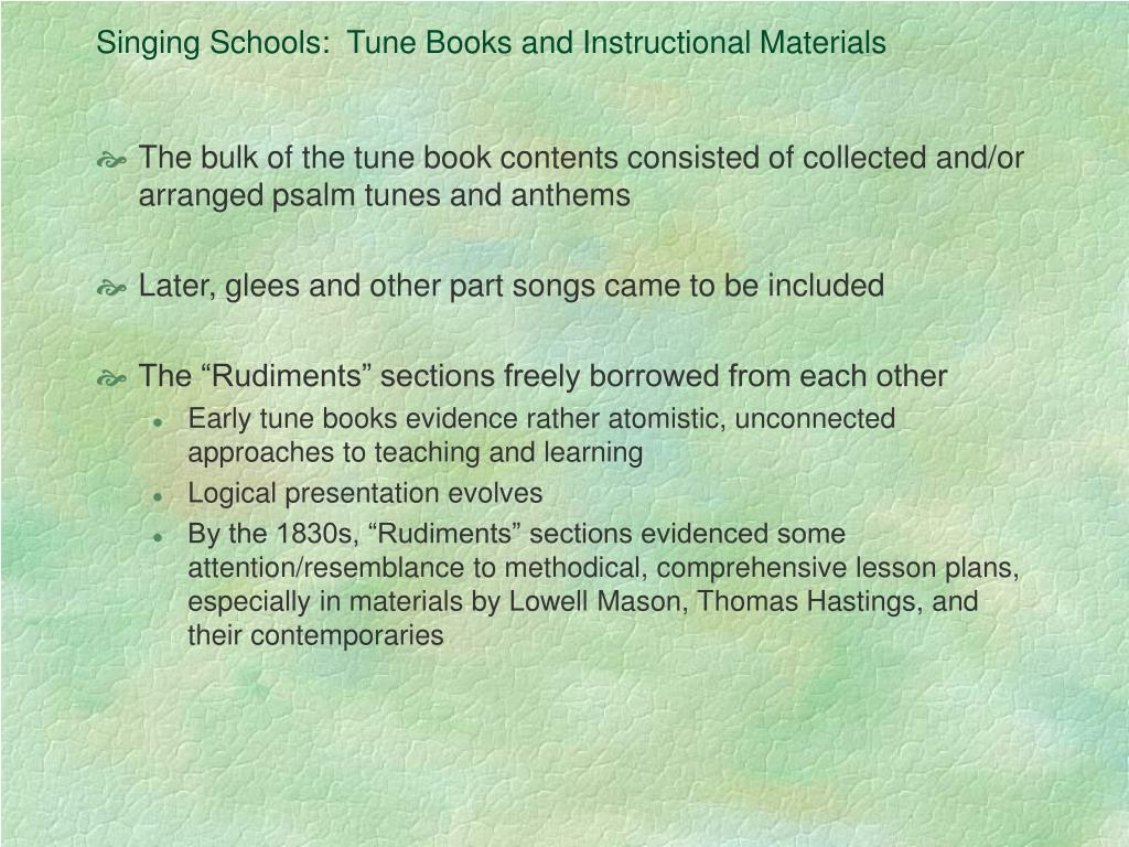 Singing Schools:  Tune Books and Instructional Materials