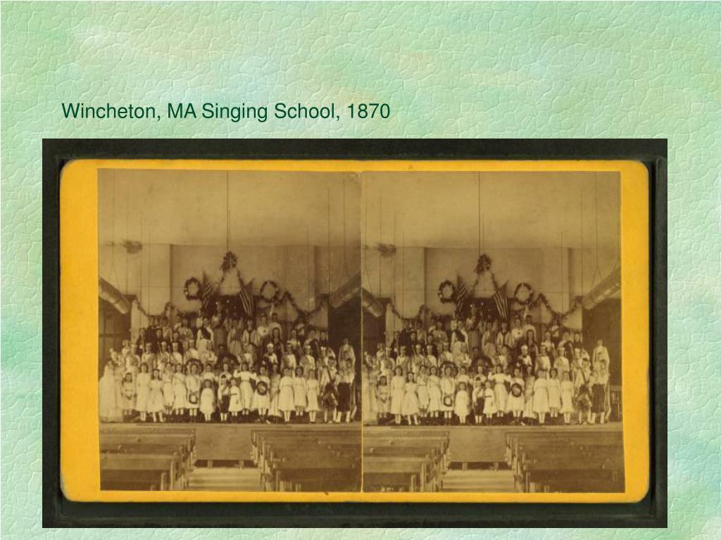 Wincheton, MA Singing School, 1870