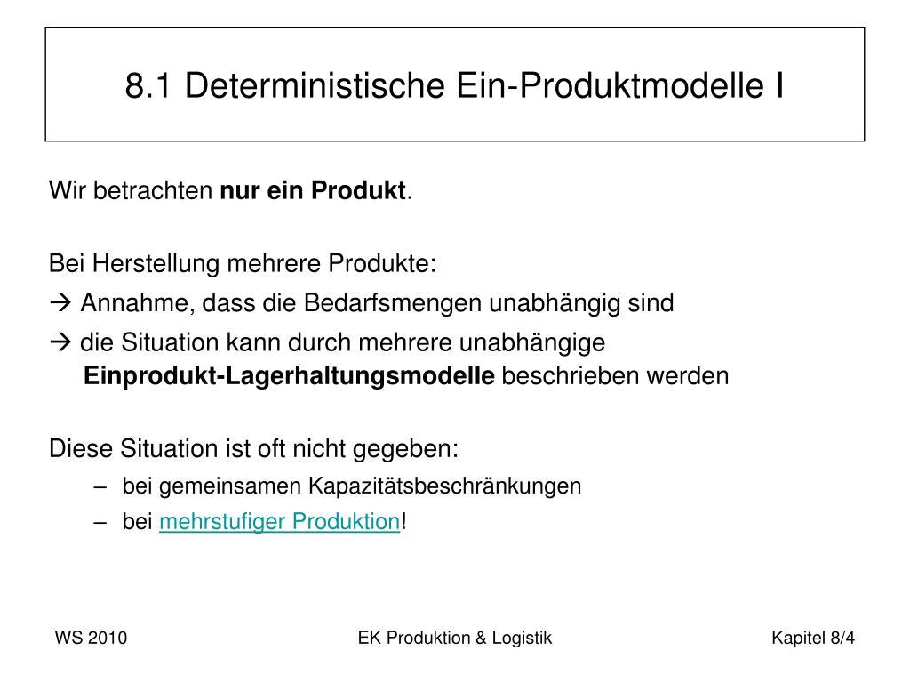 8.1 Deterministische Ein-Produktmodelle I