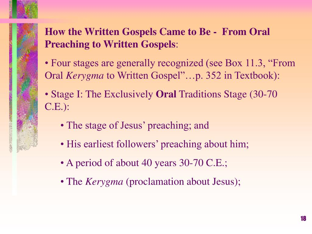 How the Written Gospels Came to Be -  From Oral Preaching to Written Gospels