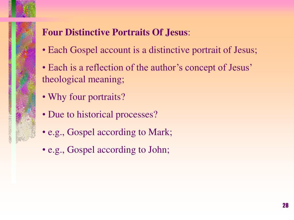 Four Distinctive Portraits Of Jesus