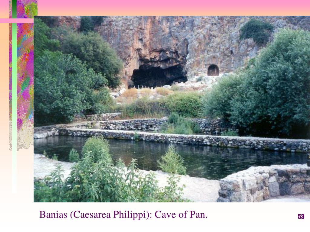 Banias (Caesarea Philippi): Cave of Pan.