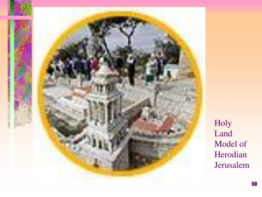 Holy Land Model of Herodian Jerusalem