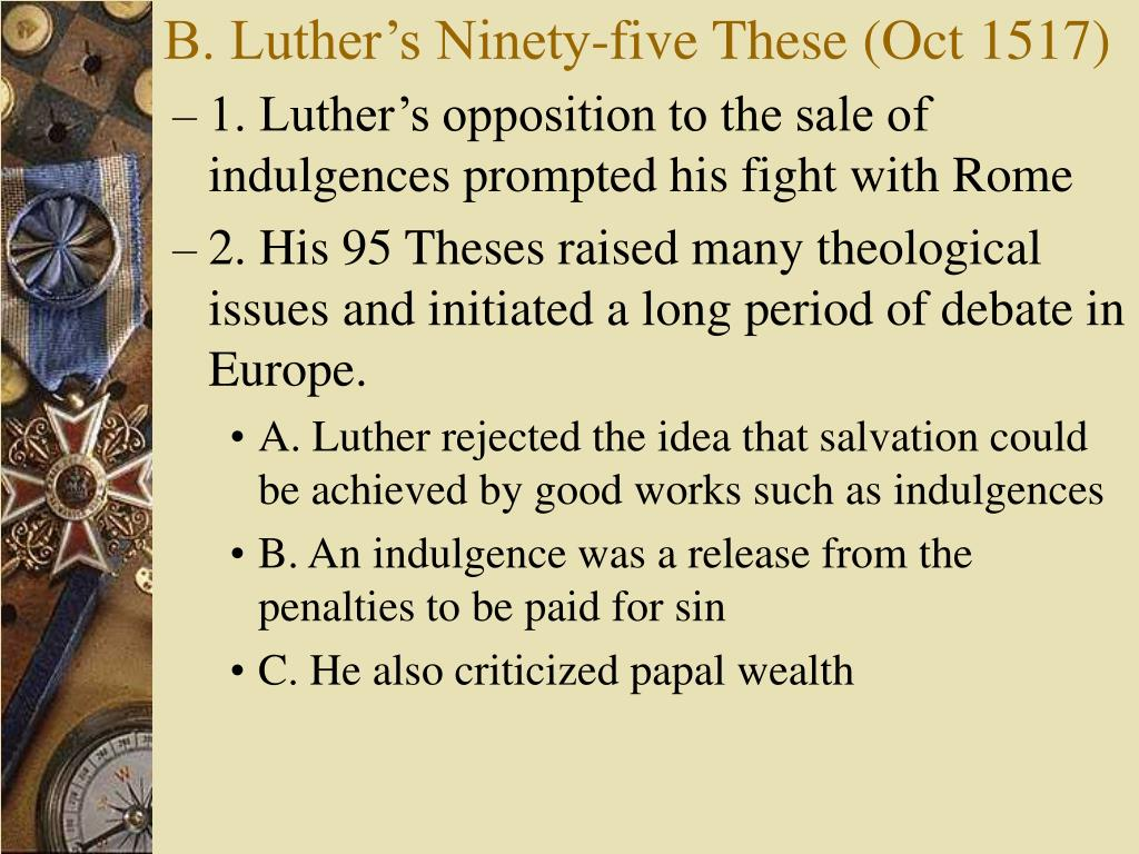 B. Luther's Ninety-five These (Oct 1517)