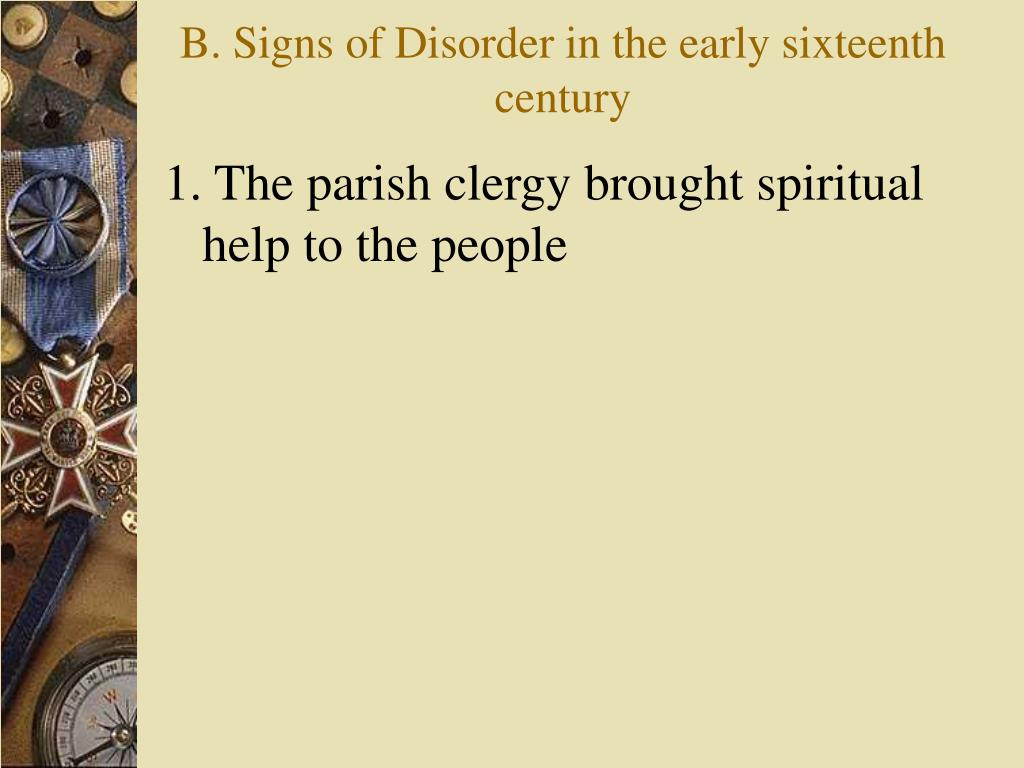 B. Signs of Disorder in the early sixteenth century