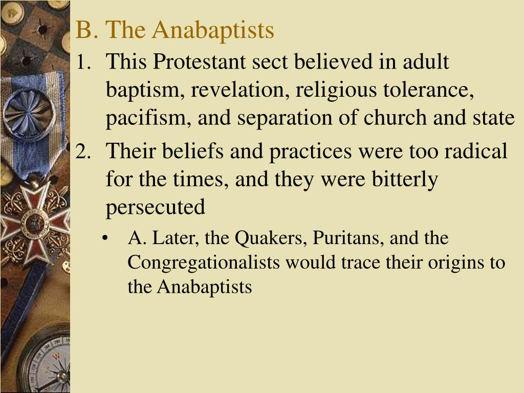 B. The Anabaptists