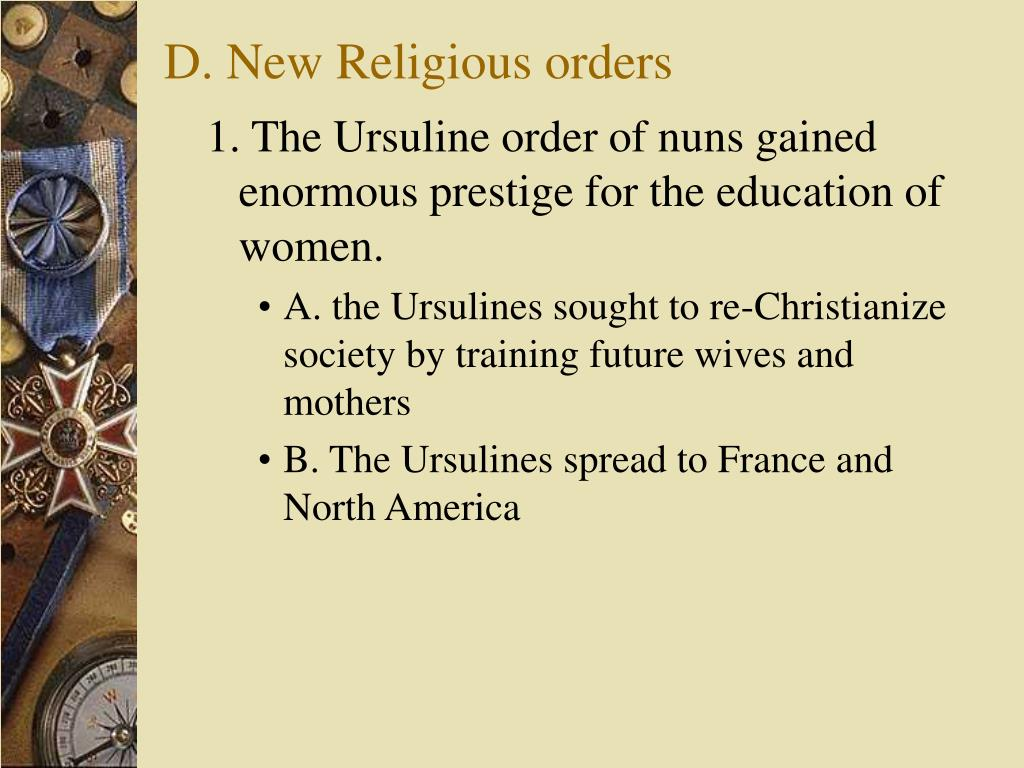 D. New Religious orders