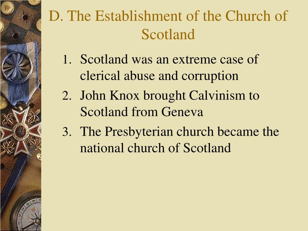 D. The Establishment of the Church of Scotland
