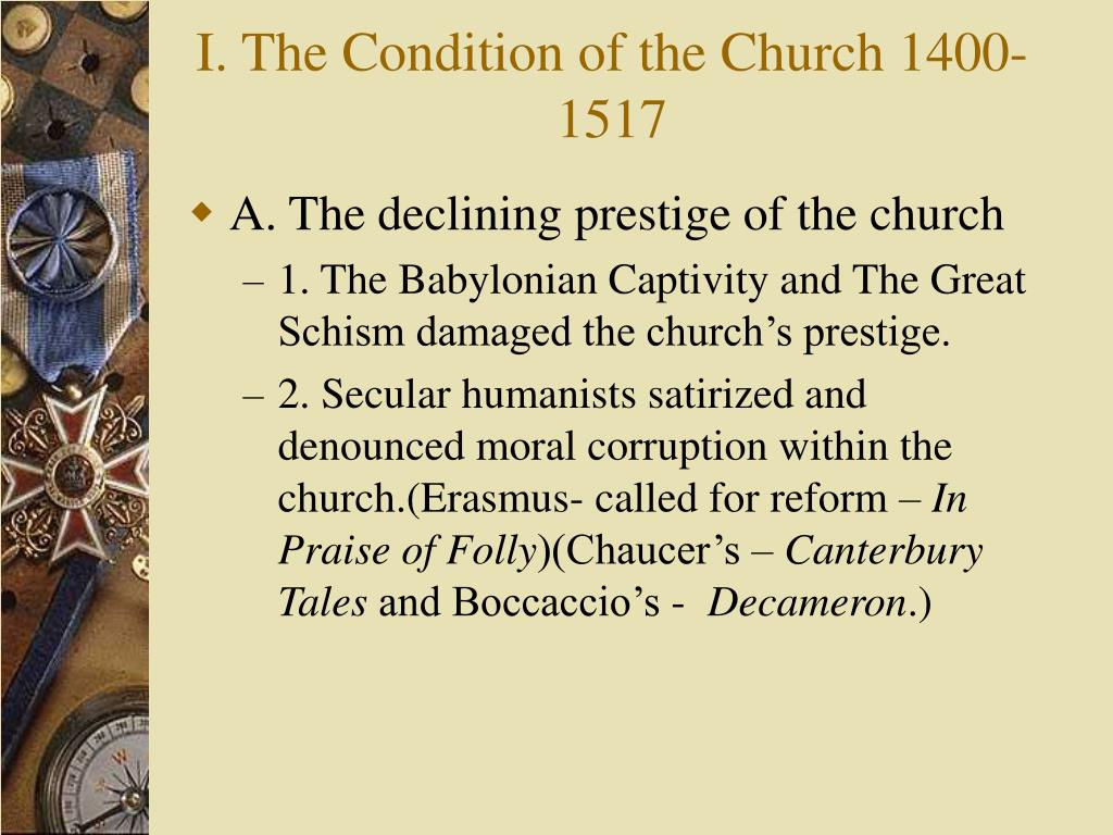 I. The Condition of the Church 1400-1517