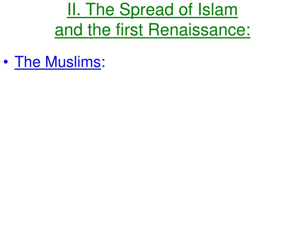 II. The Spread of Islam