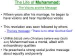 the life of muhammad the visions and the message