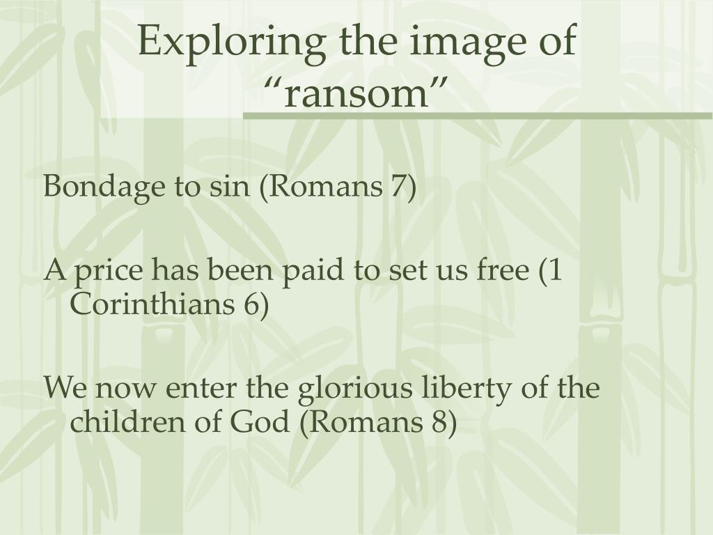 """Exploring the image of """"ransom"""""""