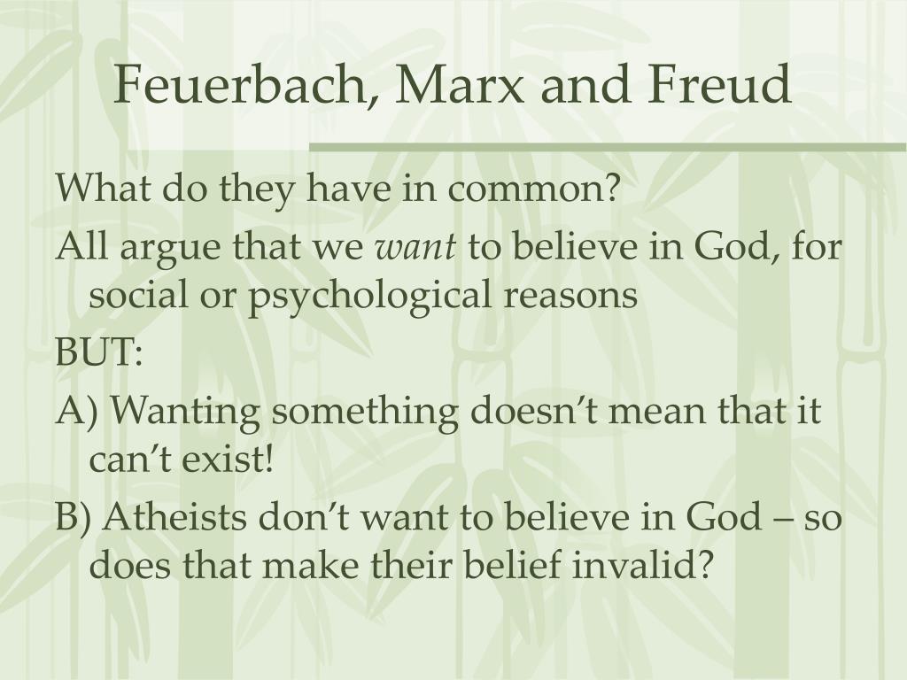 Feuerbach, Marx and Freud
