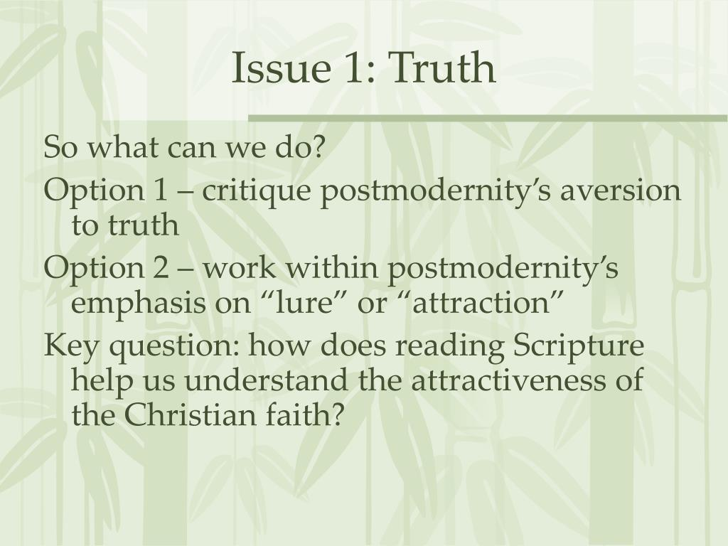 Issue 1: Truth