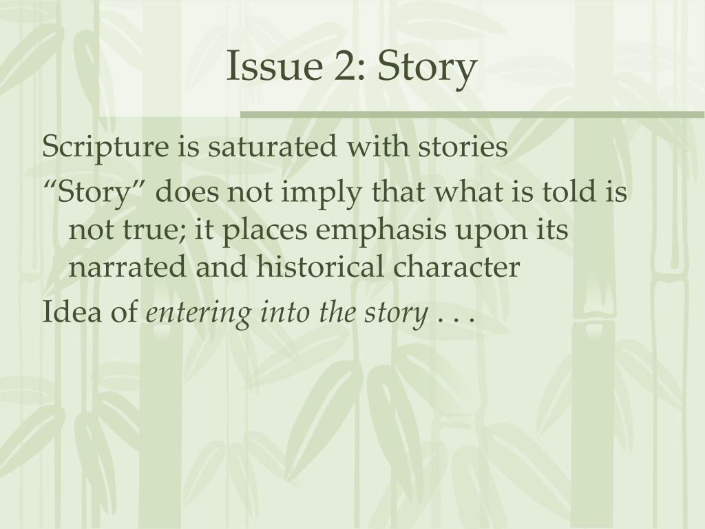 Issue 2: Story