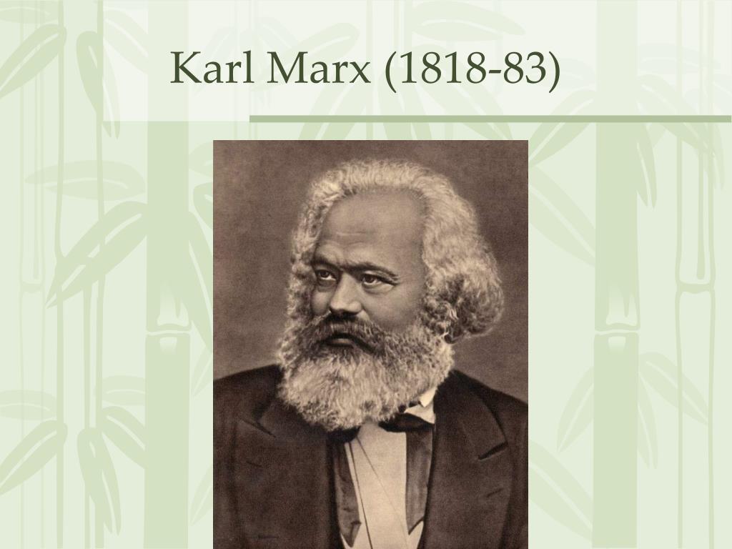 Karl Marx (1818-83)