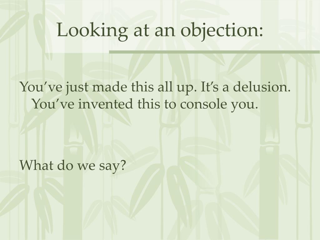 Looking at an objection: