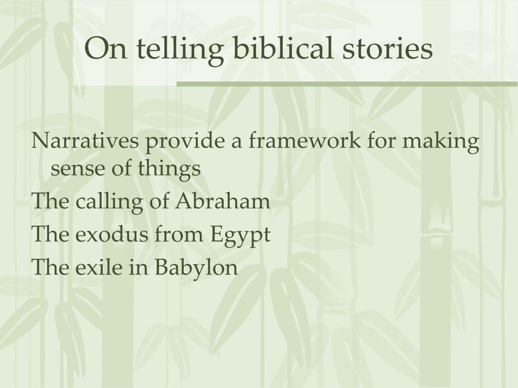 On telling biblical stories