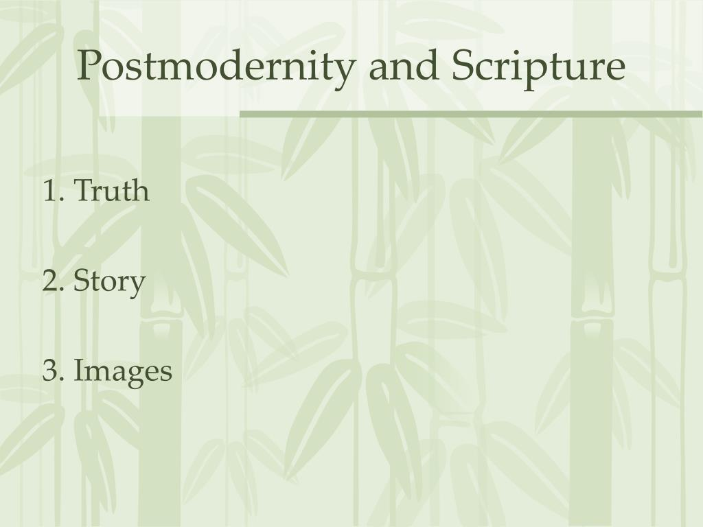 Postmodernity and Scripture