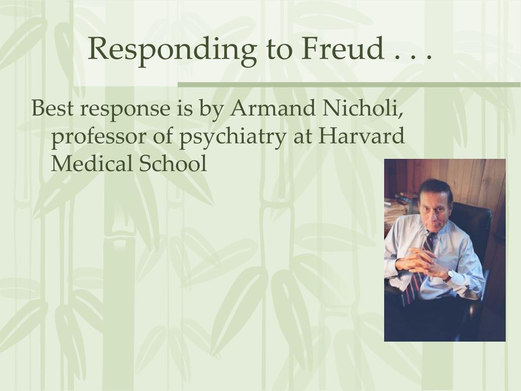 Responding to Freud . . .
