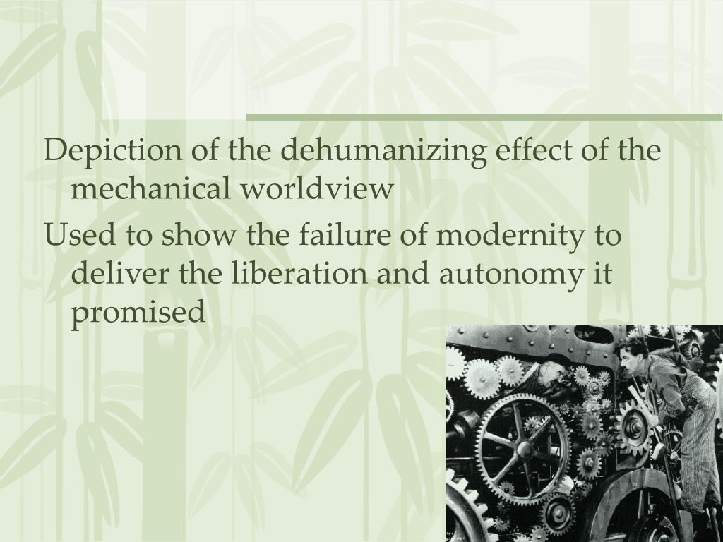 Depiction of the dehumanizing effect of the mechanical worldview