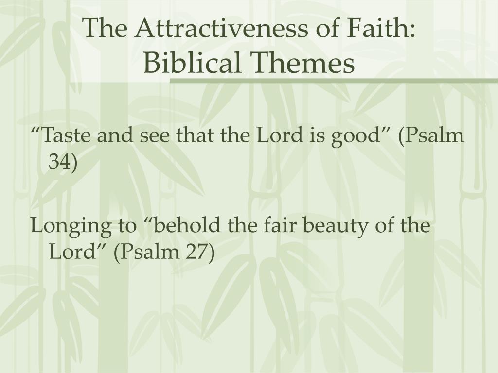 The Attractiveness of Faith: