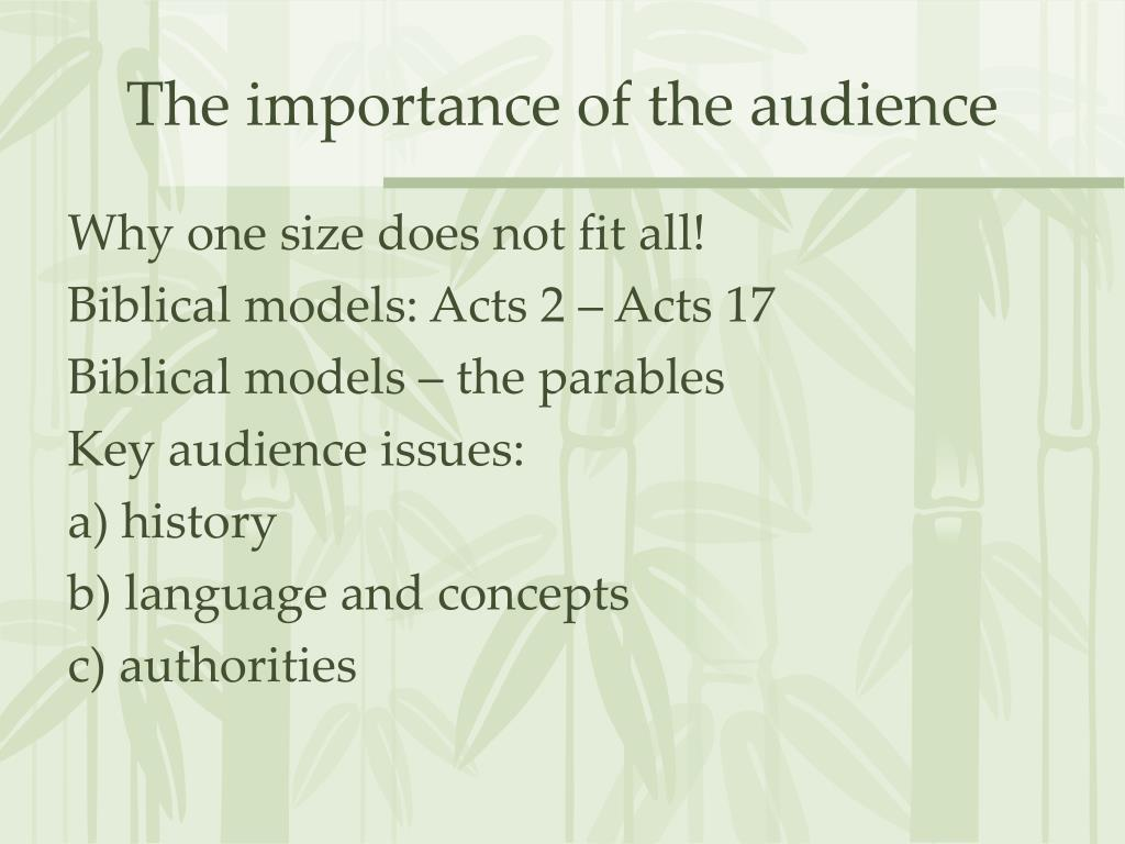 The importance of the audience