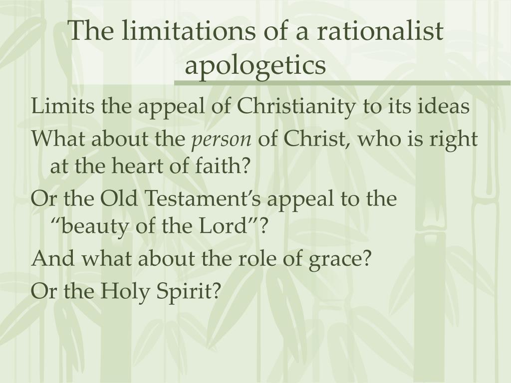 The limitations of a rationalist apologetics