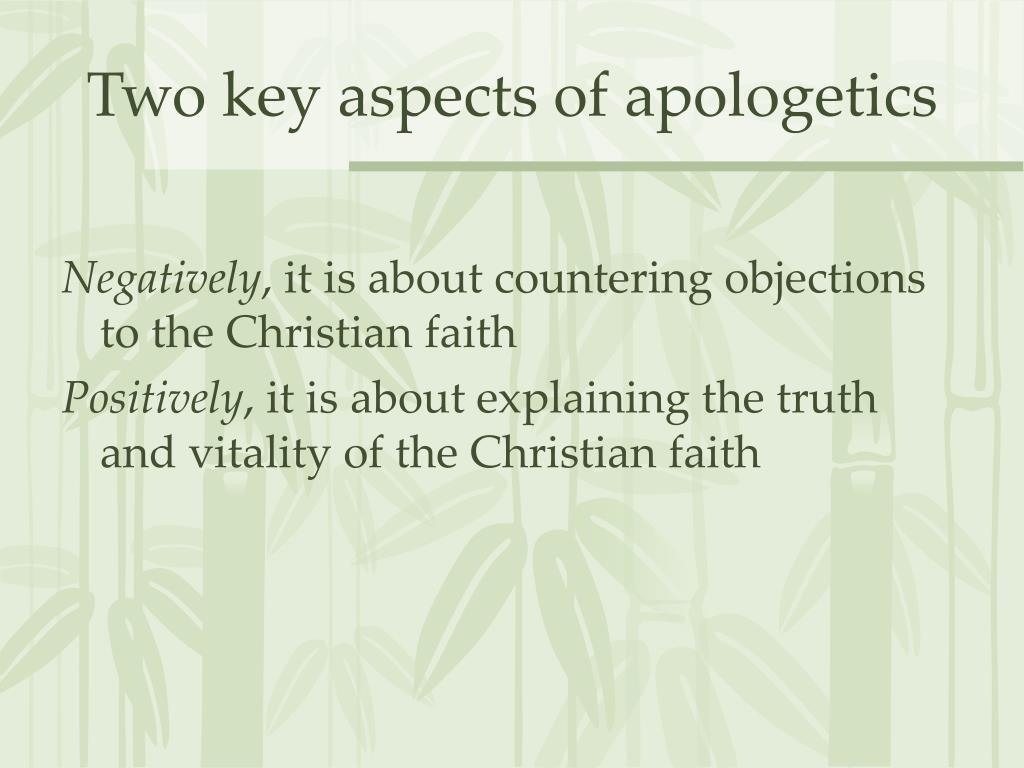 Two key aspects of apologetics