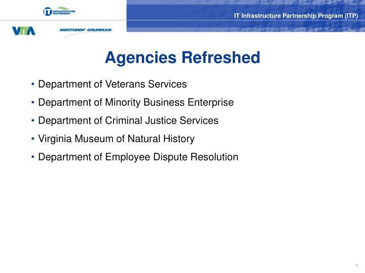 Agencies refreshed