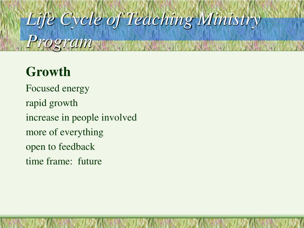 Life Cycle of Teaching Ministry Program