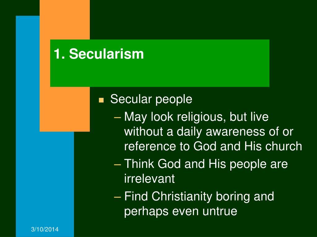 1. Secularism