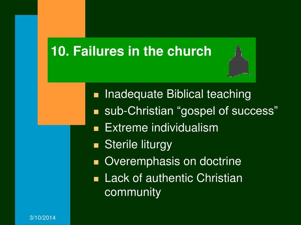 10. Failures in the church
