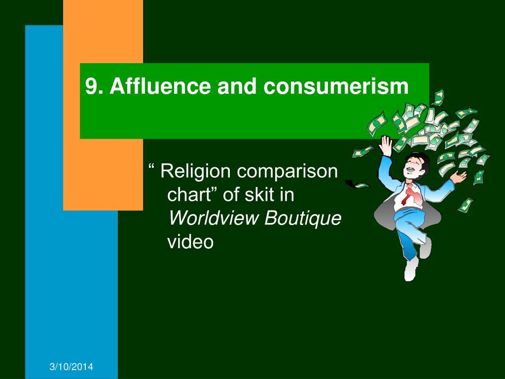 9. Affluence and consumerism