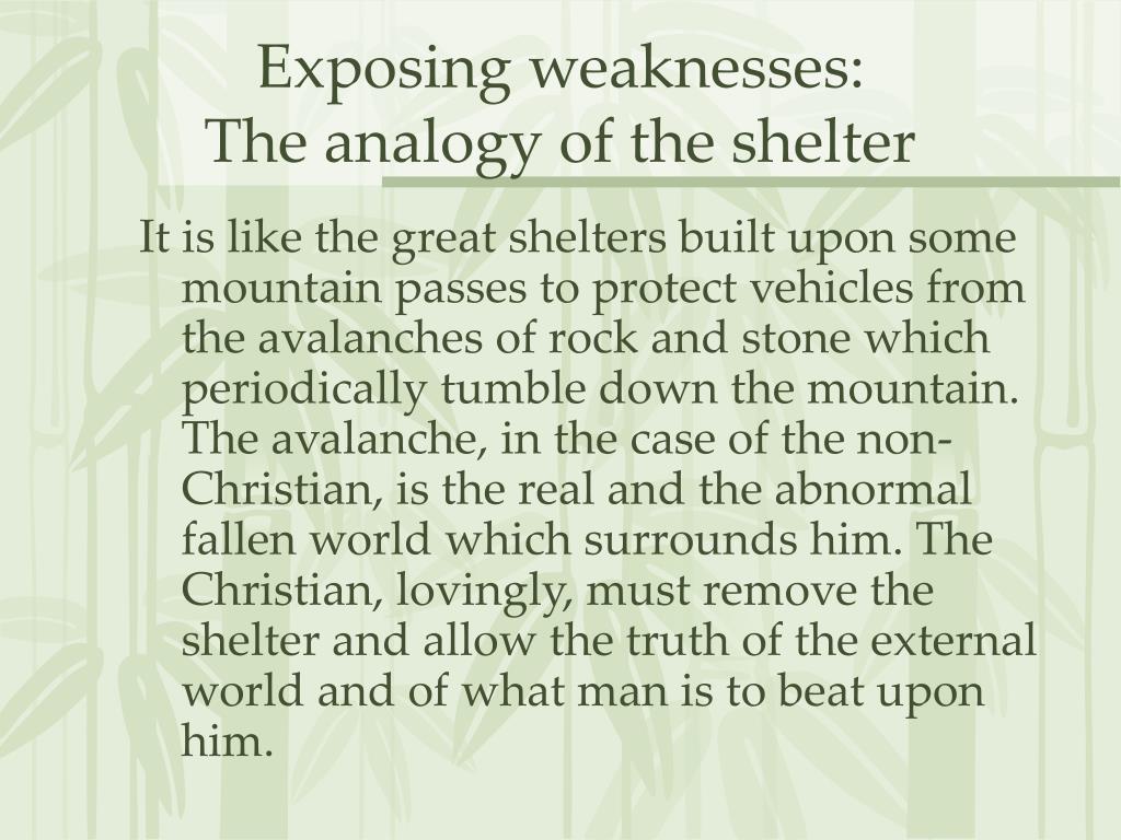 Exposing weaknesses: