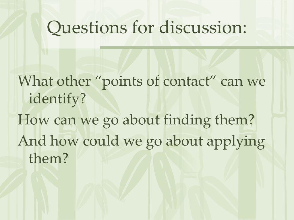 Questions for discussion: