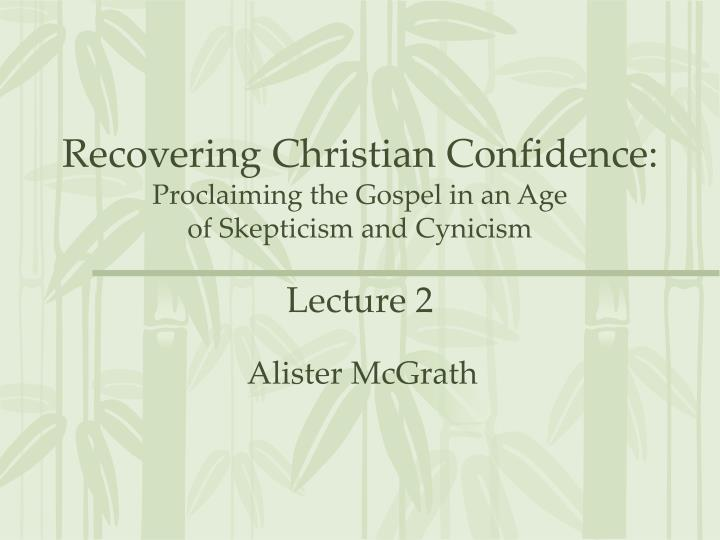 Recovering Christian Confidence: