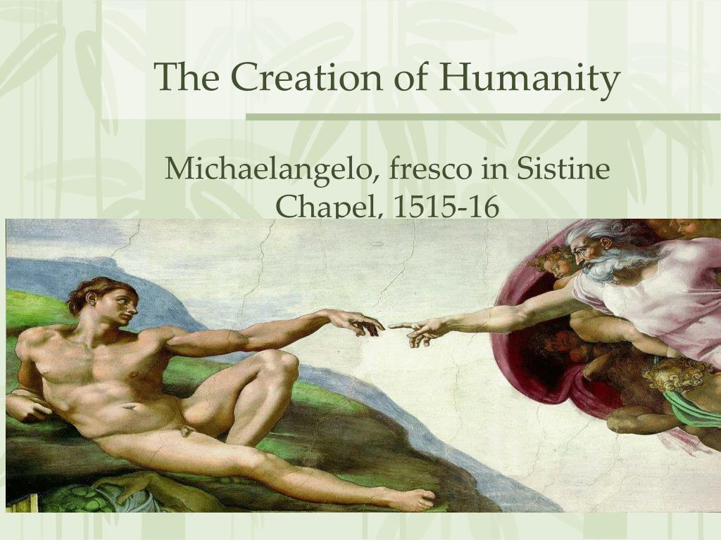 The Creation of Humanity