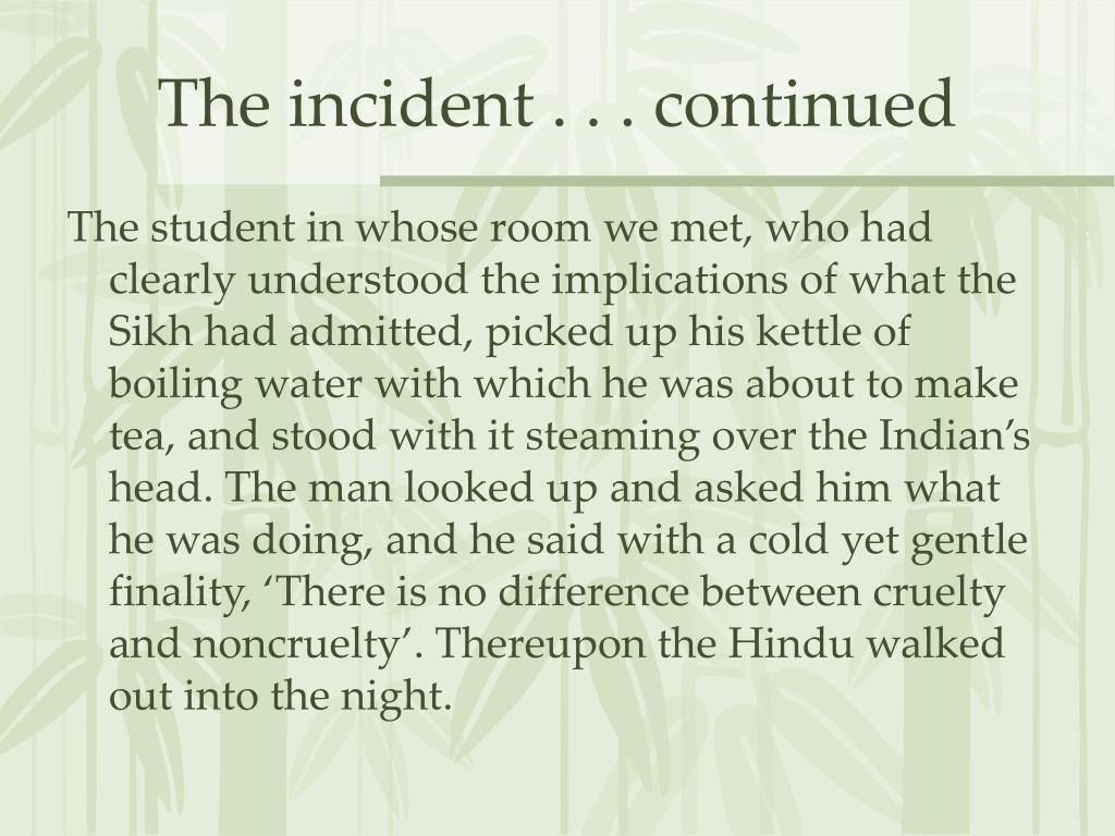 The incident . . . continued