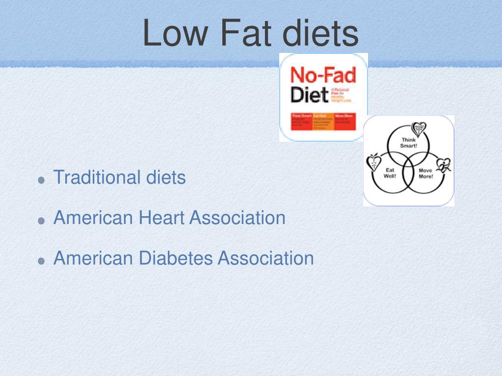 Low Fat diets