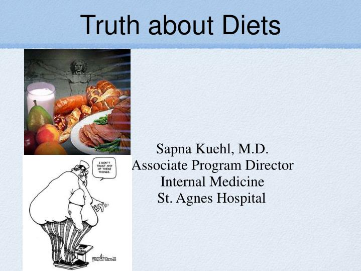 Truth about diets