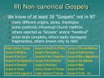 iii non canonical gospels